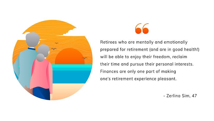 """Retirees who plan emotionally for retirement and take care of their health will be able to enjoy freedom from responsibilities and pursue their personal interests,"" she says. ""Finances are only one part of retirement planning."""