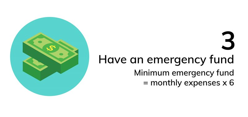 Have an emergency fund just in case you need cash.